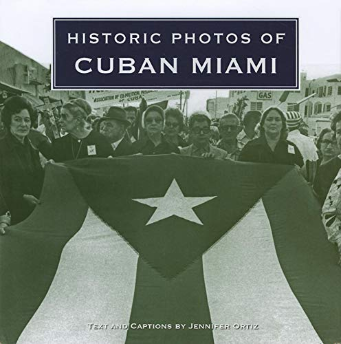 Historic Photos of Cuban Miami