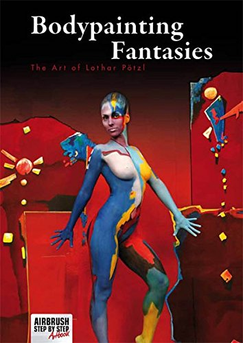 Bodypainting Fantasies: The Art of Lothar Pötzl