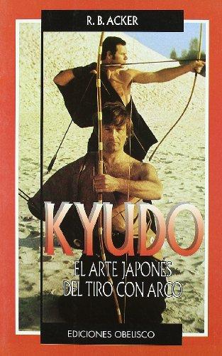 Kyudo-El arte japonés de tiro con arco (ARTES MARCIALES)