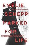 Marked for Life: A Nordic Crime Novel (Jana Berzelius, 1)