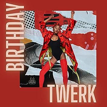 Birthday Twerk
