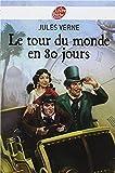 Le Tour du monde en 80 Jours (illustree) - Format Kindle - 4,10 €