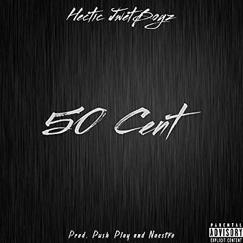 50 Cent (feat. Scotty Nando, 6 Fingaz & 2 Goat)
