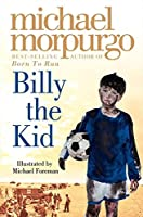 Billy the Kid by Michael Morpurgo(2002-01-01)