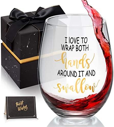 I Love To Wrap My Hands Around It and Swallow Funny Stemless Wine Glass Perfect for Bachelorette product image