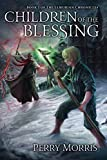 Children Of The Blessing (The Lemurian Chronicles Book 1)