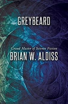 Greybeard by [Brian W. Aldiss]