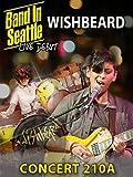 Wishbeard - Band in Seattle Concert 210