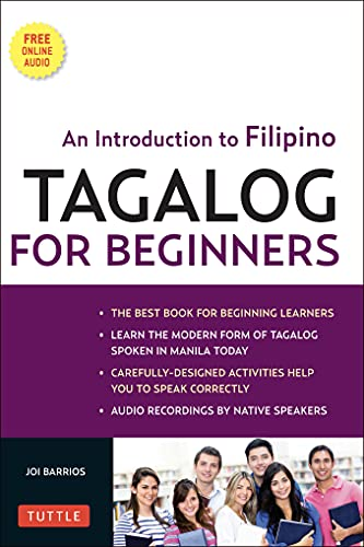 Tagalog for Beginners: An Introduction to Filipino, the National Language of the Philippines (Online Audio included)
