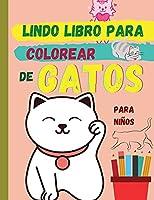 Lindo libro para colorear de GATOS (edición en español): Adorables gatos esperando a que los descubras y colorees ׀ Libro adecuado para todos los niños que aman a los animales
