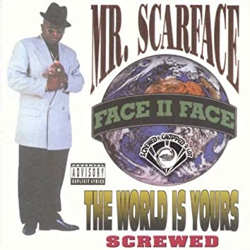 The World Is Yours (Screwed)