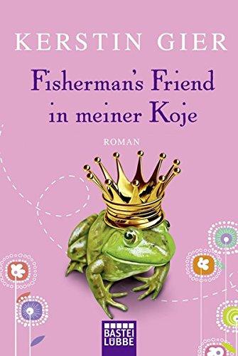 Fisherman's Friend in meiner Koje: Roman