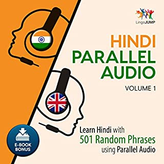 Hindi Parallel Audio: Learn Hindi with 501 Random Phrases Using Parallel Audio - Volume 1 cover art