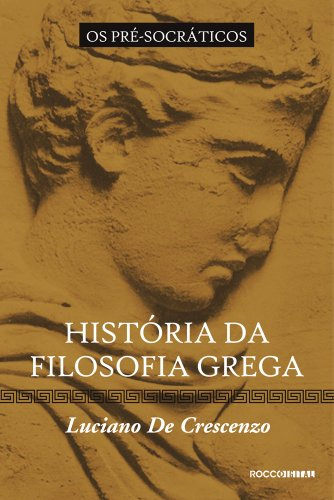 História da filosofia grega - Os pré-socráticos