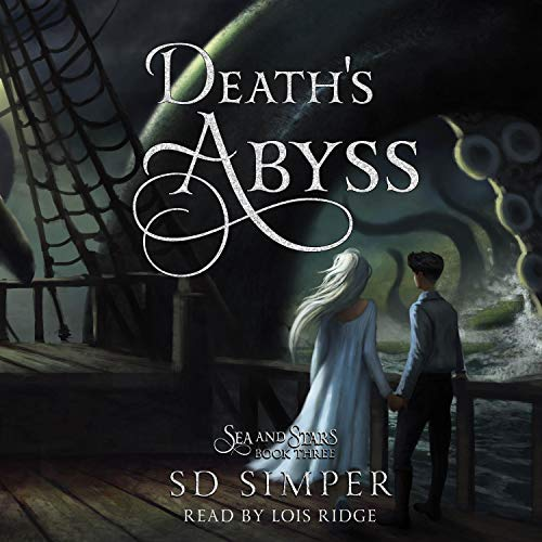 Death's Abyss: Sea and Stars, Book 3