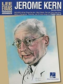 Lee Evans Arranges Jerome Kern Edition