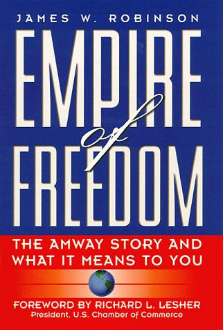 Empire of Freedom: Amway Story