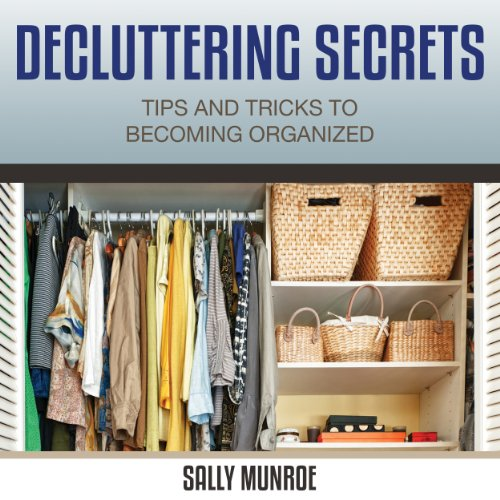 Decluttering Secrets audiobook cover art