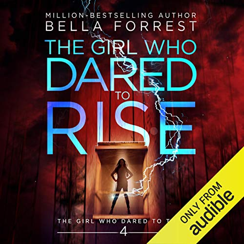 The Girl Who Dared to Think 4: The Girl Who Dared to Rise cover art