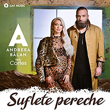 Suflete Pereche (feat. Cortes)