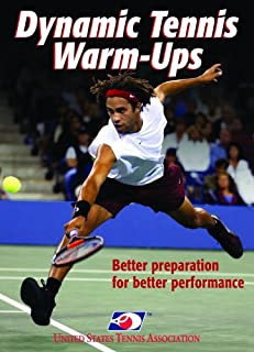 Dynamic Tennis Warm-Ups Better Preparation for Better Performance