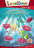 Leselöwen 1. Klasse - Das Geheimnis des Meermädchens: Erstlesebuch für Kinder ab 6 Jahre - Loewe Erstlesebücher