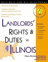 Landlords' Rights and Duties in Illinois: With Forms (Self-Help Law Kit With Forms)