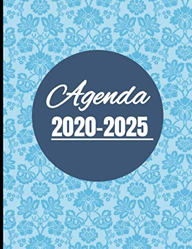 Agenda 2020-2025: Diseño Floral Azul - Planificador Mensual cinco años 2020 2021 2022 2023 2024 2025 Gran Calendario Tamaño Din A4 con 66 Meses para ... para regalo tanto para niños como adultos