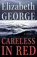 Careless in Red: A Novel