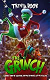 Quizzes Fun Facts The Trivia Book: Hilarious, Funny, Silly, Easy, Hard, And Challenging Grinch With Newest Unofficial Images (English Edition)