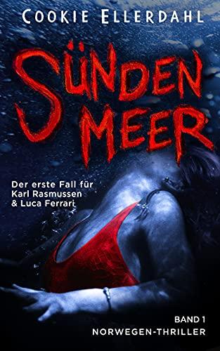Sündenmeer: Der erste Fall für Karl Rasmussen & Luca Ferrari - Norwegen-Thriller