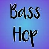 Bass-Hop