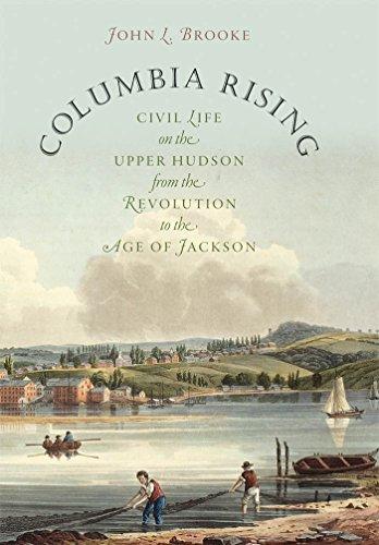 Columbia Rising: Civil Life on the …