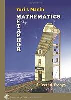 Mathematics as Metaphor: Selected Essays of Yuri I. Manin (Collected Works)