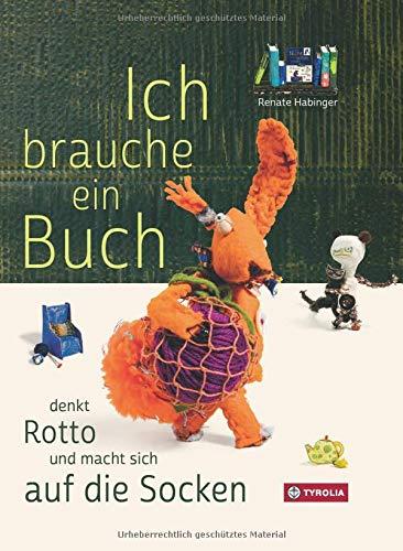Ich brauche ein Buch, denkt Rotto und macht sich auf die Socken: Eine neue Geschichte aus Unterdachsberg
