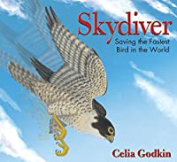 Skydiver: Saving the Fastest Bird in the World