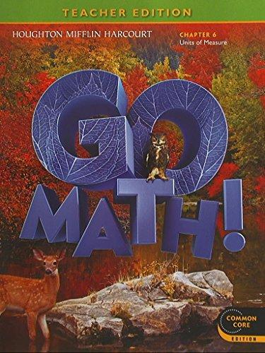 Go Math Grade 6 Chapter 6 Units Of Measure Teacher Edition Common Core Edition 9780547591650 0547591659