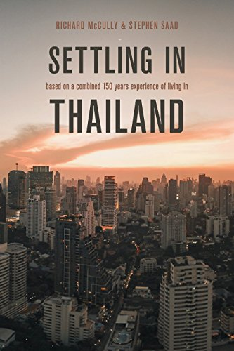 Settling in Thailand: An Expat Guide by [Stephen Saad, Richard McCully]