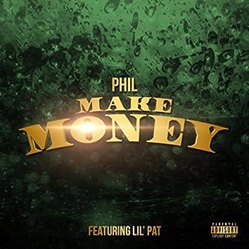 Make Money (feat. Lil Pat)