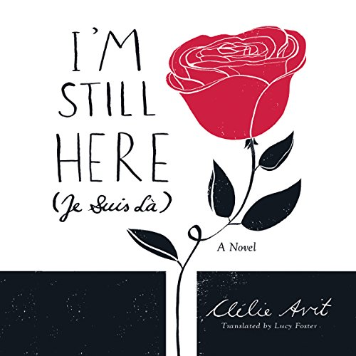 I'm Still Here (Je Suis Là) audiobook cover art
