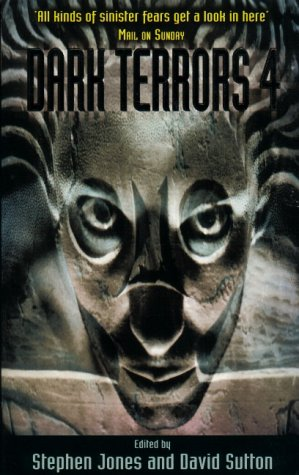 Dark Terrors 4: The Gollancz Book of Horror