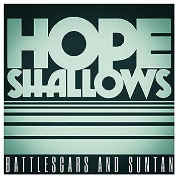 Battlescars and Suntan