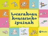 Lotarakoan kontatzeko ipuinak (Euskara - 3 Urte + - Istorioak - Ipuin Laburrak)