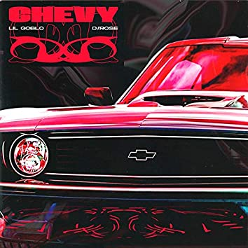Chevy (feat. D/Rose)