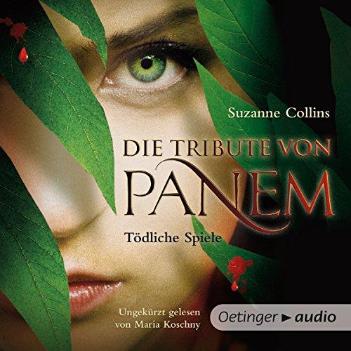 Tödliche Spiele (Die Tribute von Panem 1) audiobook cover art