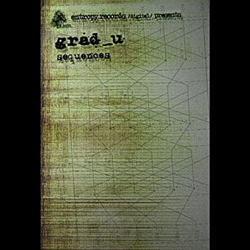 Sequences (Entropy Records/Digital/Presents:)