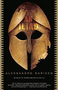 An Iliad (Vintage International) (English Edition) di [Alessandro Baricco]