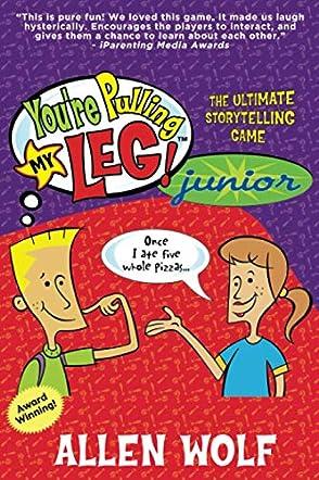 You're Pulling My Leg! Junior
