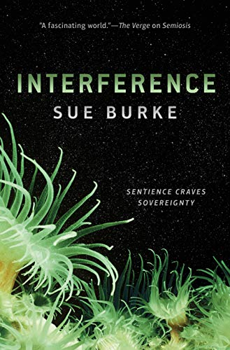Image of Interference: A Novel (Semiosis Duology)