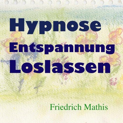 Hypnose - Entspannung - Loslassen Titelbild